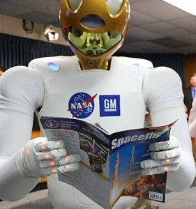 I Robot? Sometimes reality beats fiction, and robots like Robonaut may in the future help with space exploration (but only after I fly to Mars!).